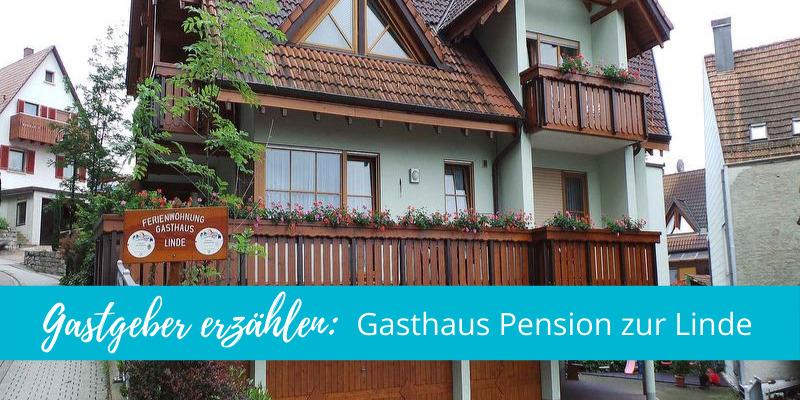 Gastgeber erzählen: Gasthaus Pension zur Linde in Lauf