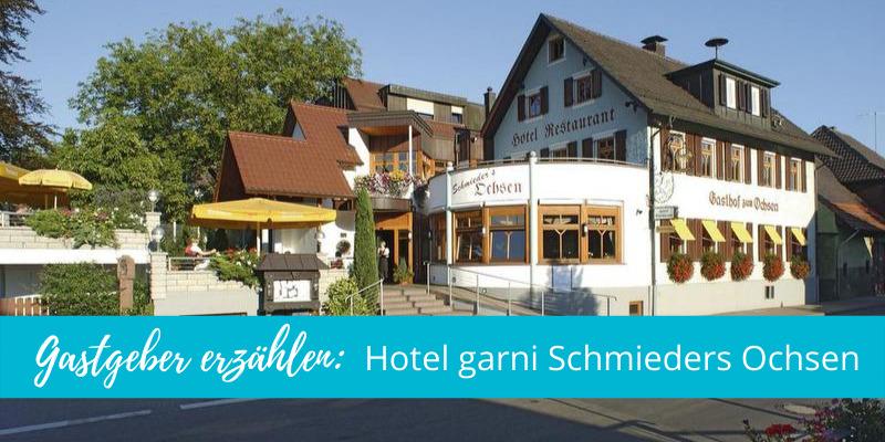 Gastgeber erzählen: Hotel garni Schmieders Ochsen in Seelbach
