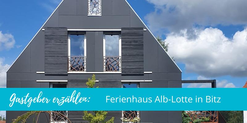 Gastgeber erzählen: Ferienhaus Alb-Lotte in Bitz!